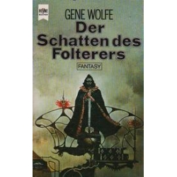 Der Schatten des Folterers/ Wolfe G.