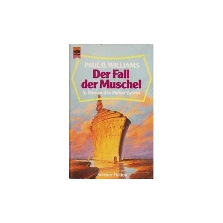 Der Fall der Muschel/ Williams P. O.