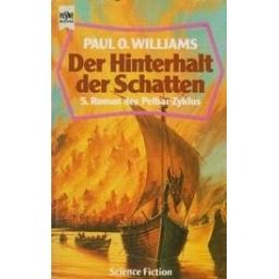 Der Hinterhalt der Schatten/ Williams P. O.