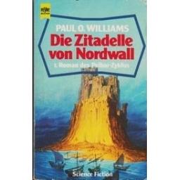 Die Zitadelle von Nordwall/ Williams P. O.