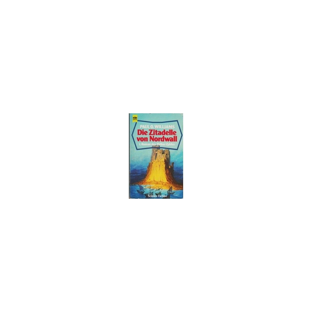 Die Zitadelle von Nordwall/ Williams P. O.
