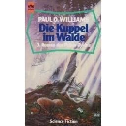 Die Kuppel im Walde/ Williams P. O.