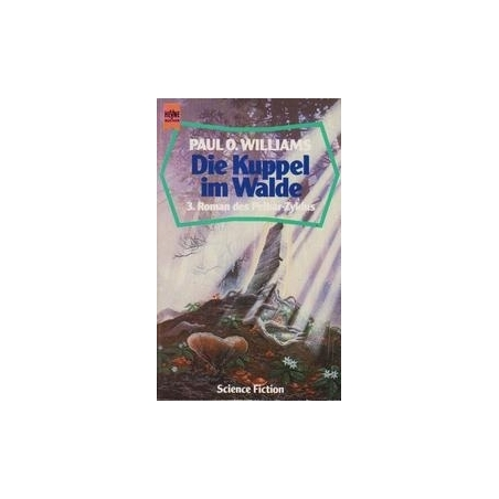 Die Kuppel im Walde/ Williams P. O.