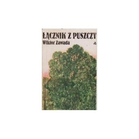 Lacznik z puszczy/ Zawada W.