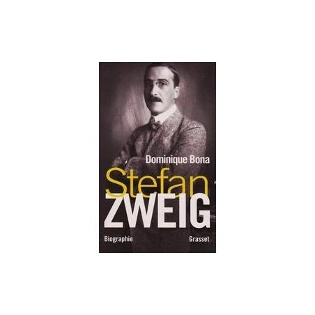 Stefan Zweig. Biographie/ Bona D.