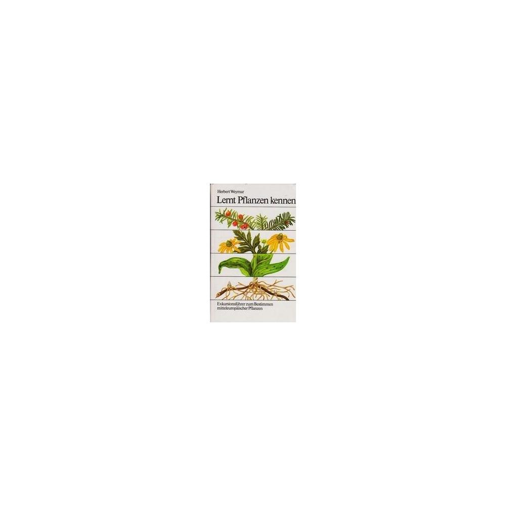 Lernt pflanzen kennen/ Weymar H.