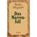 Das Narrenfell/ Wogatzki B.