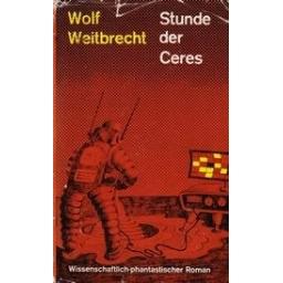 Stunde des Ceres/ Weitbrecht W.