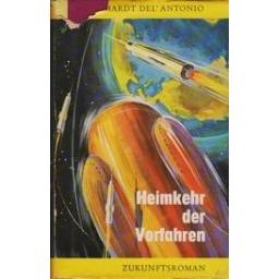 Heimkehr der Vorfahren/ del'Antonio E.