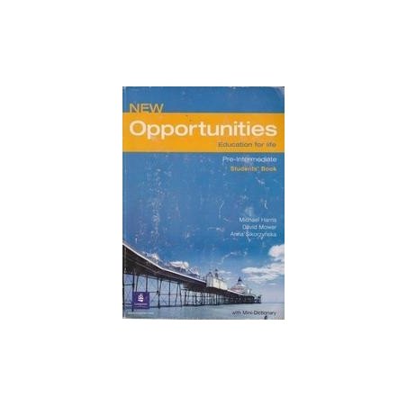 New opportunities. Education for life. Pre-Intermediate student's book/ Harris M. ir kiti