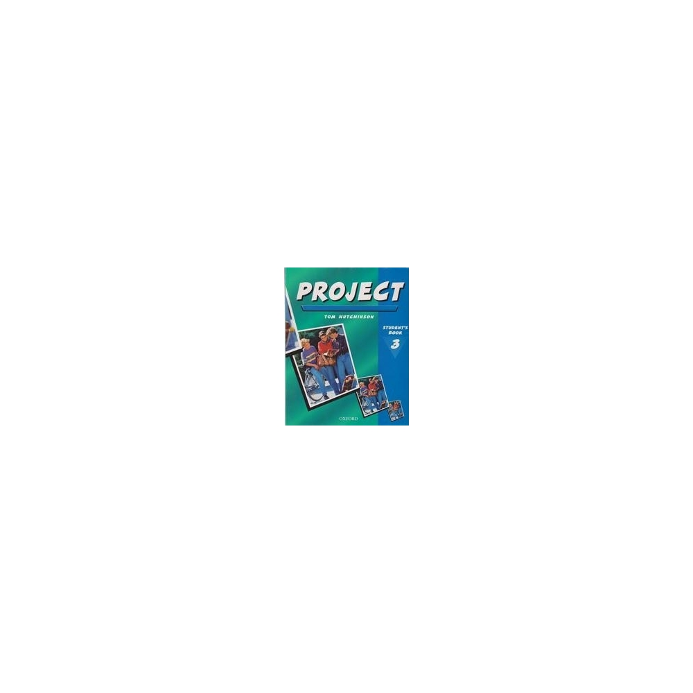 Project. Student's book 3/ Hutchinson T.