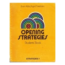 Opening strategies. Student's book./ Abbs Brain, Freebairn Ingrid