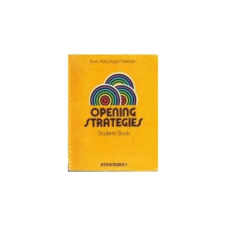Opening strategies. Student's book./ Abbs B., Freebairn I.