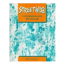 Streetwise. Intermediate. Workbook/ Nolasco Rob