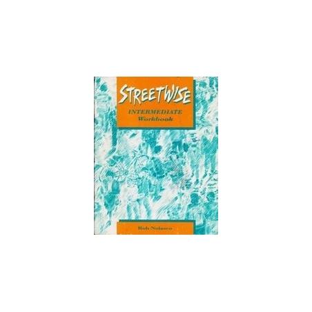 Streetwise. Intermediate. Workbook/ Nolasco R.