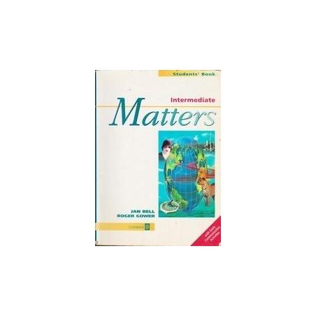 Intermediate Matters. Student's book/ Bell J.