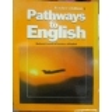 Pathways to English, Book 1 Teacher Edition