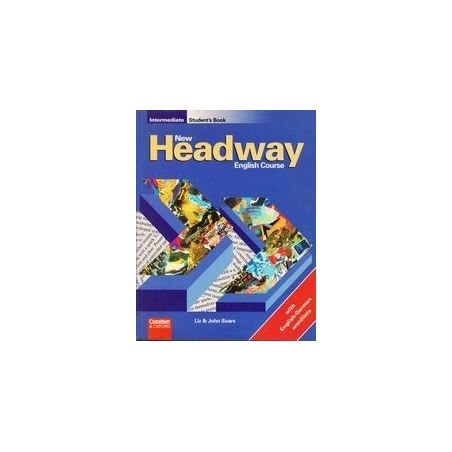 New Headway English Course. Intermediate Student's book/ Soars L. and J.