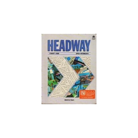 Headway. Student's book. Upper-Intermediate/ Soars L. and J.