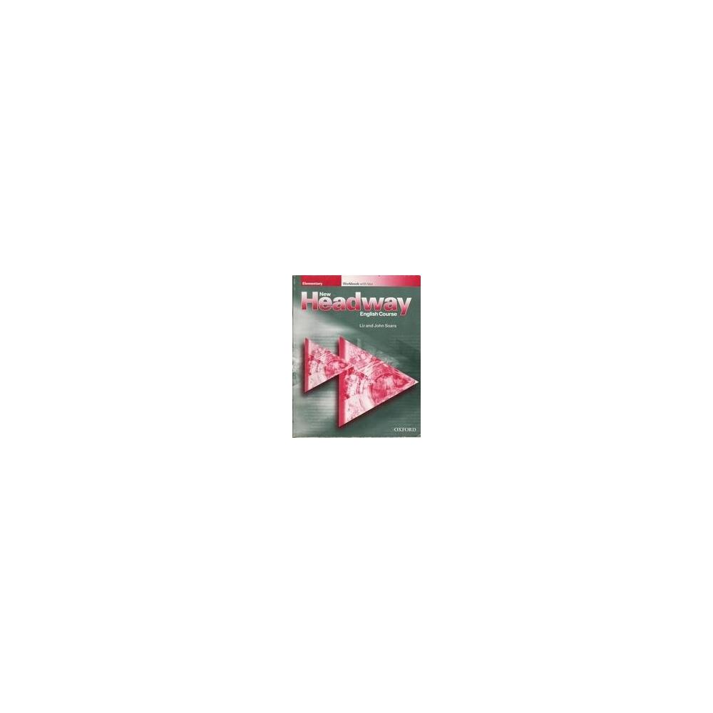 New Headway English Course. Elementary/ Soars Liz and John