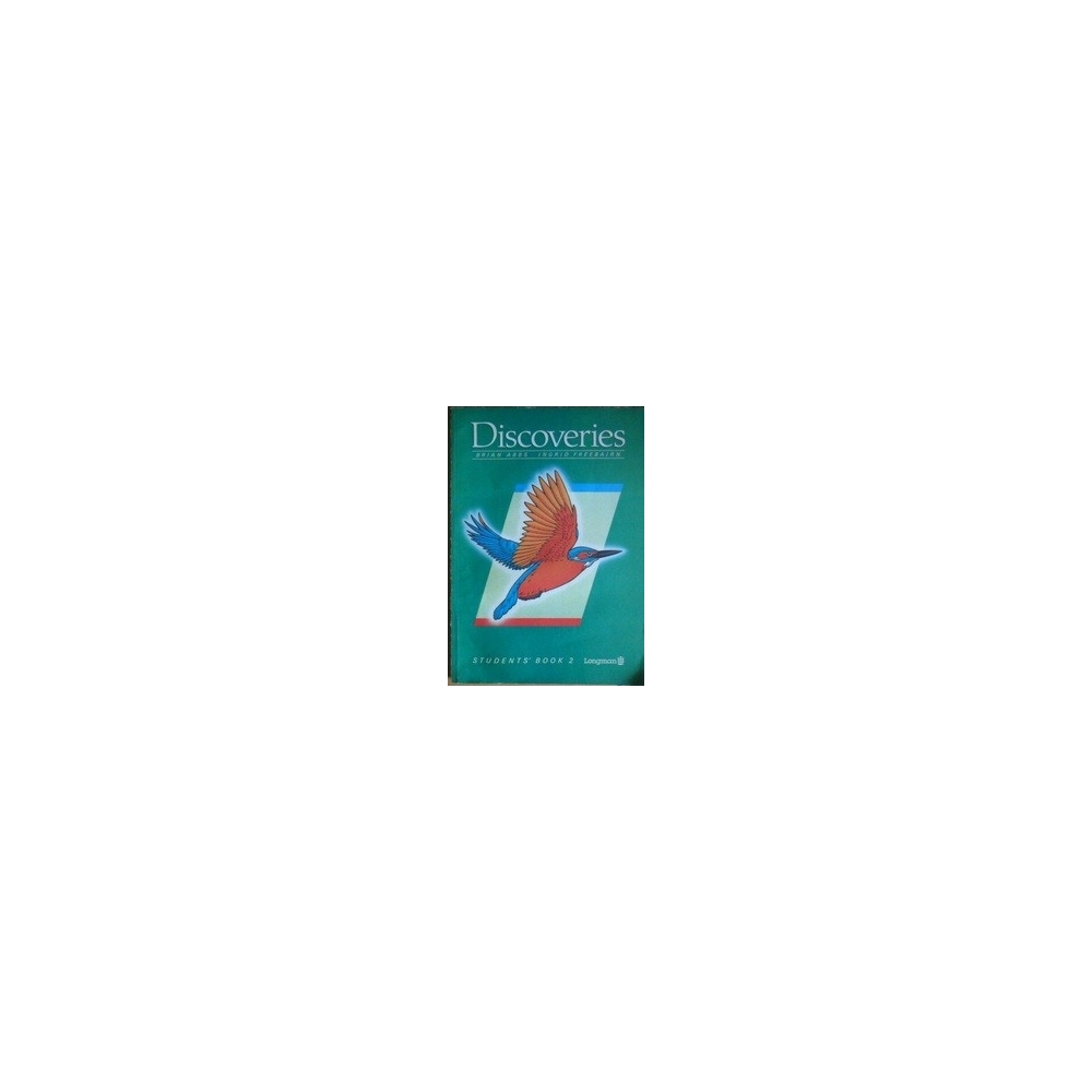 Discoveries. Students`book 2/ Brian Abbs, Ingrid Freebairn