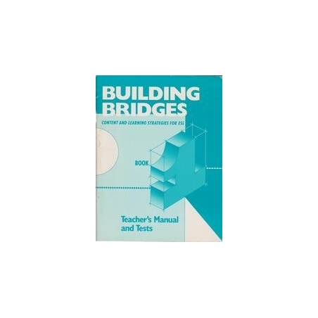 Building bridges. Content and learning strategies for ESL. Book 1