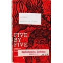 Five by five/ Autorių kolektyvas