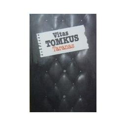 Tomkus Vitas - Taranas