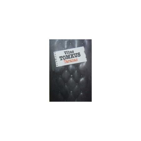 Taranas/ Tomkus V.