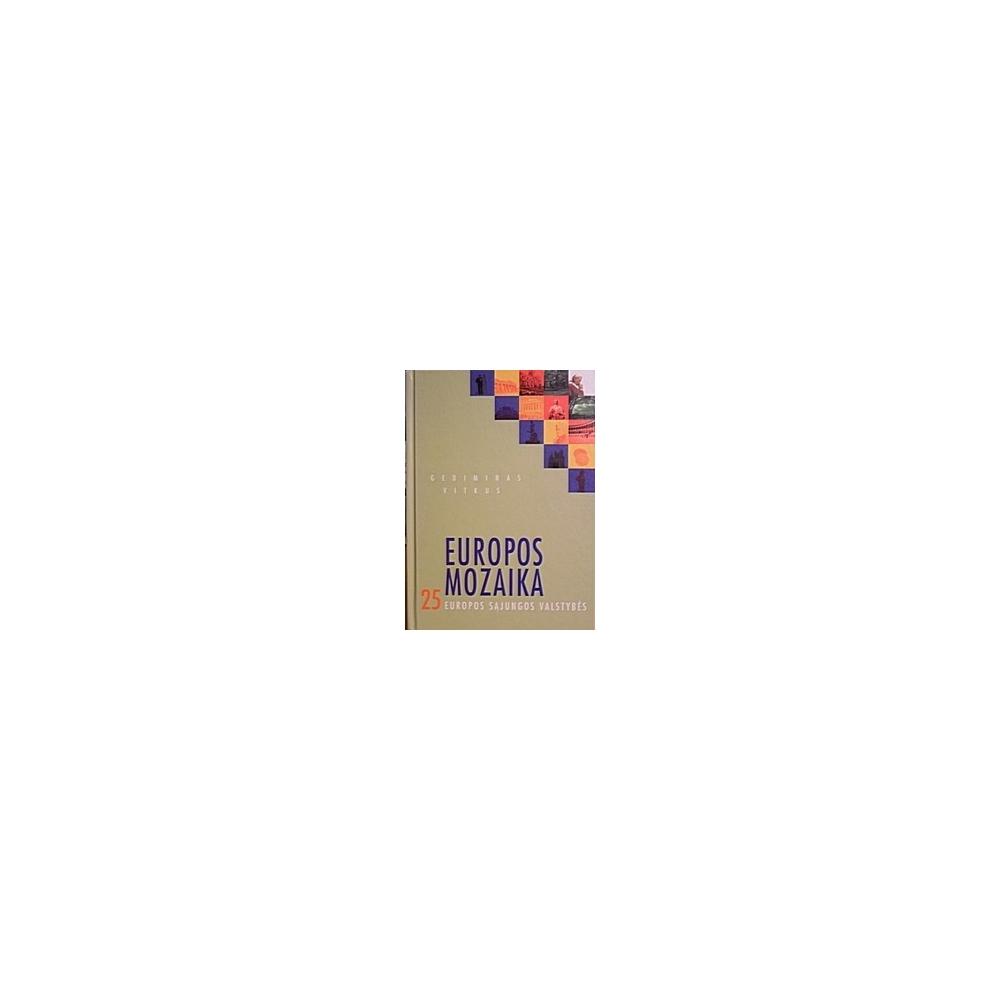 Europos mozaika 25 Europos Sąjungos valstybės/ Vitkus Gediminas