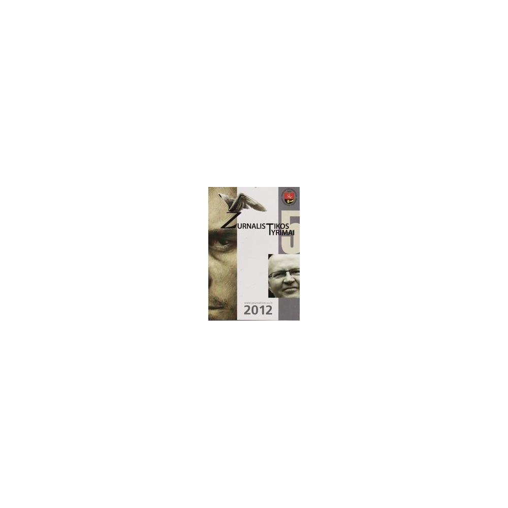 Žurnalistikos tyrimai 2012/ Vilniaus universitetas