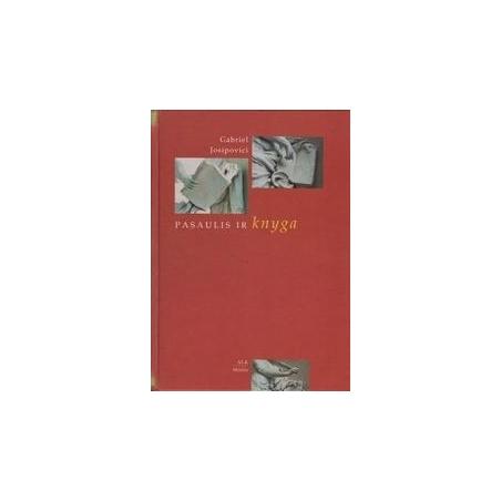 Pasaulis ir knyga/ Josipovici G.