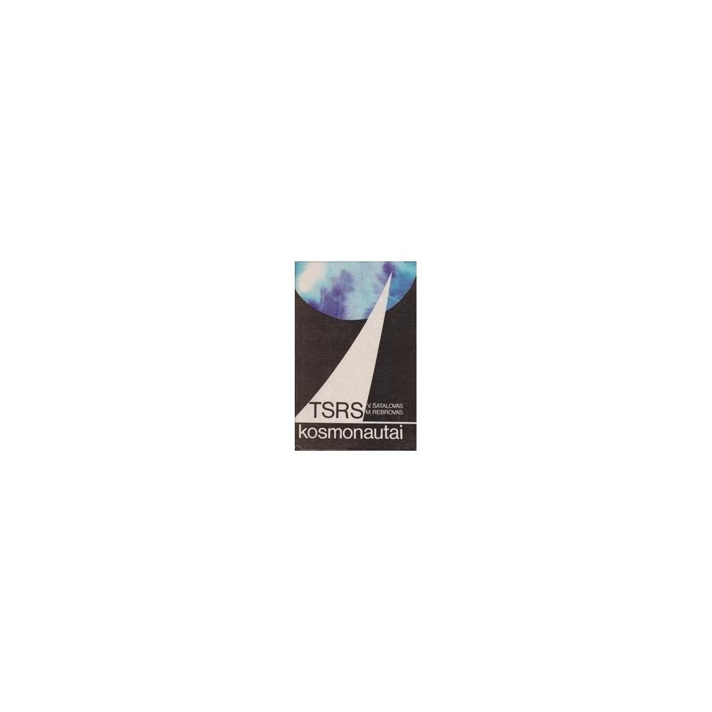 TSRS kosmonautai/ Šatalovas V., Rebrovas M.