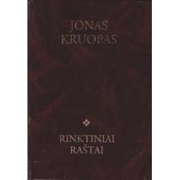 Rinktiniai raštai/ Kruopas Jonas