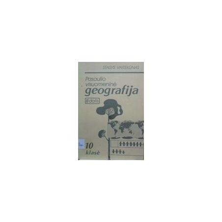Pasaulio visuomeninė geografija 10 kl. (II dalis)/ Vaitekūnas S.