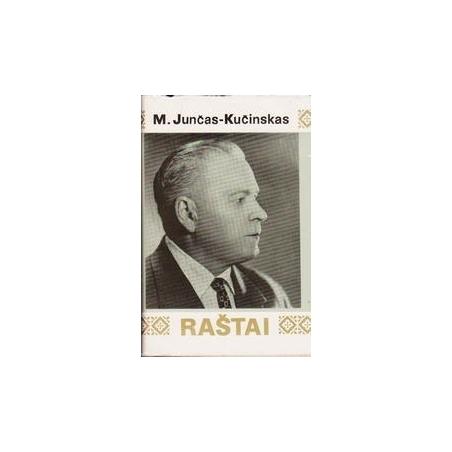 Mykolas Raštai/ Junčas-Kučinskas M.