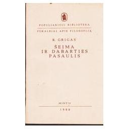 ŠEIMA IR DABARTIES PASAULIS/ Grigas R.