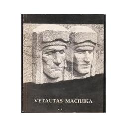 Vytautas Mačiuika/ Červonaja Svetlana