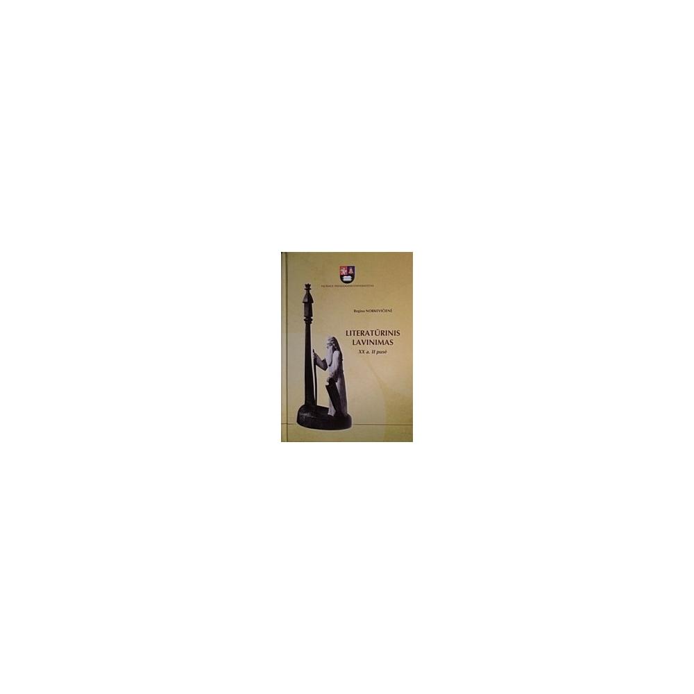 Literatūrinis lavinimas XX a. II pusė/ Regina Norkevičienė