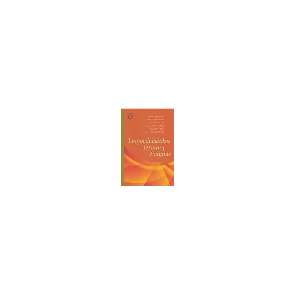 Lingvodidaktikos terminų žodynas/ Ramonienė M. ir kiti