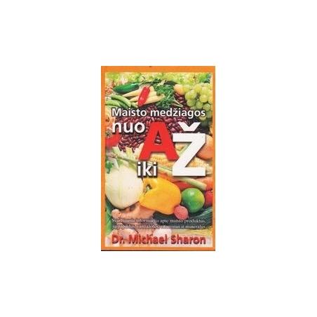 Maisto medžiagos nuo A iki Ž/ Sharon M.