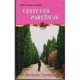 Vestuvės Paryžiuje/ Cartland B.