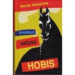 Bjauriojo ančiuko hobis/ Doncova D.