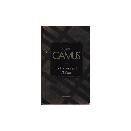 Esė rinktinė (II dalis)/ Camus A.