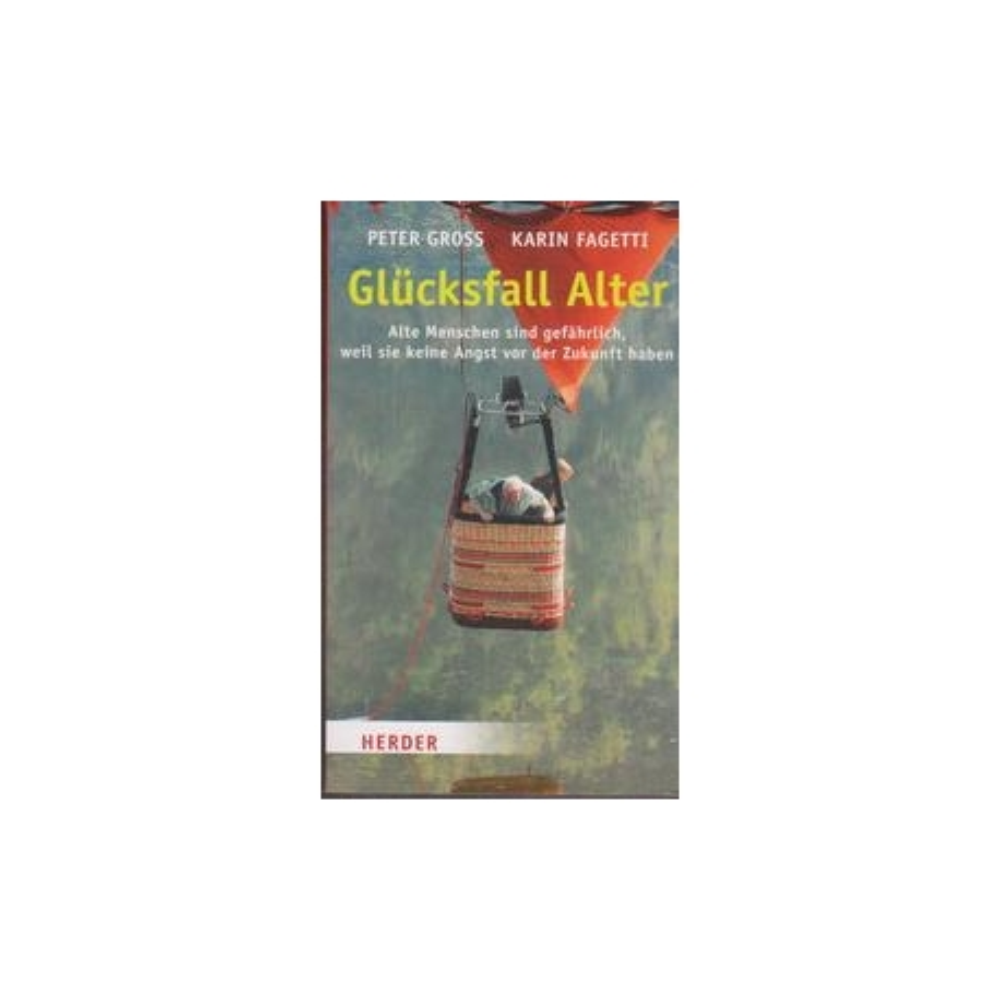 Glucksfall Alter von (Autor), (Autor)/ Peter Gross, Karin Fagetti