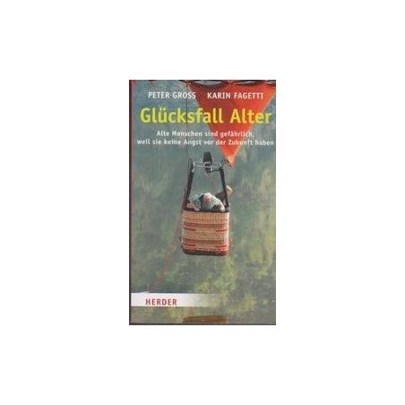 Glucksfall Alter von (Autor), (Autor)/ Gross P., Fagetti K.