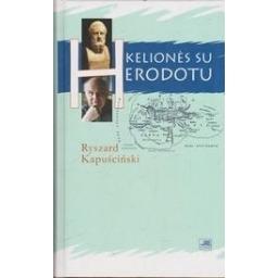 Kelionės su Herodotu/ Kapuscinski R.