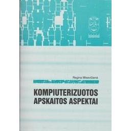 Kompiuterizuotos apskaitos aspektai/ Misevičienė R.