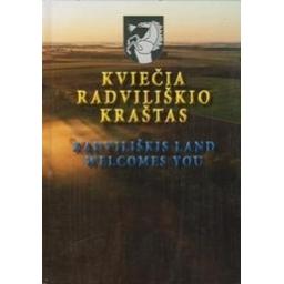 Kviečia Radviliškio kraštas/ Dunauskienė G.