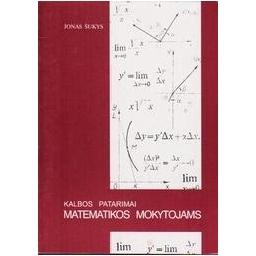 Kalbos patarimai matematikos mokytojams/ Šukys Jonas